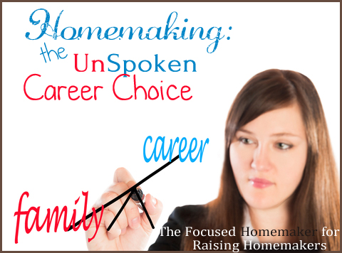 Homemaking: The Unspoken Career Choice - Confidently Called